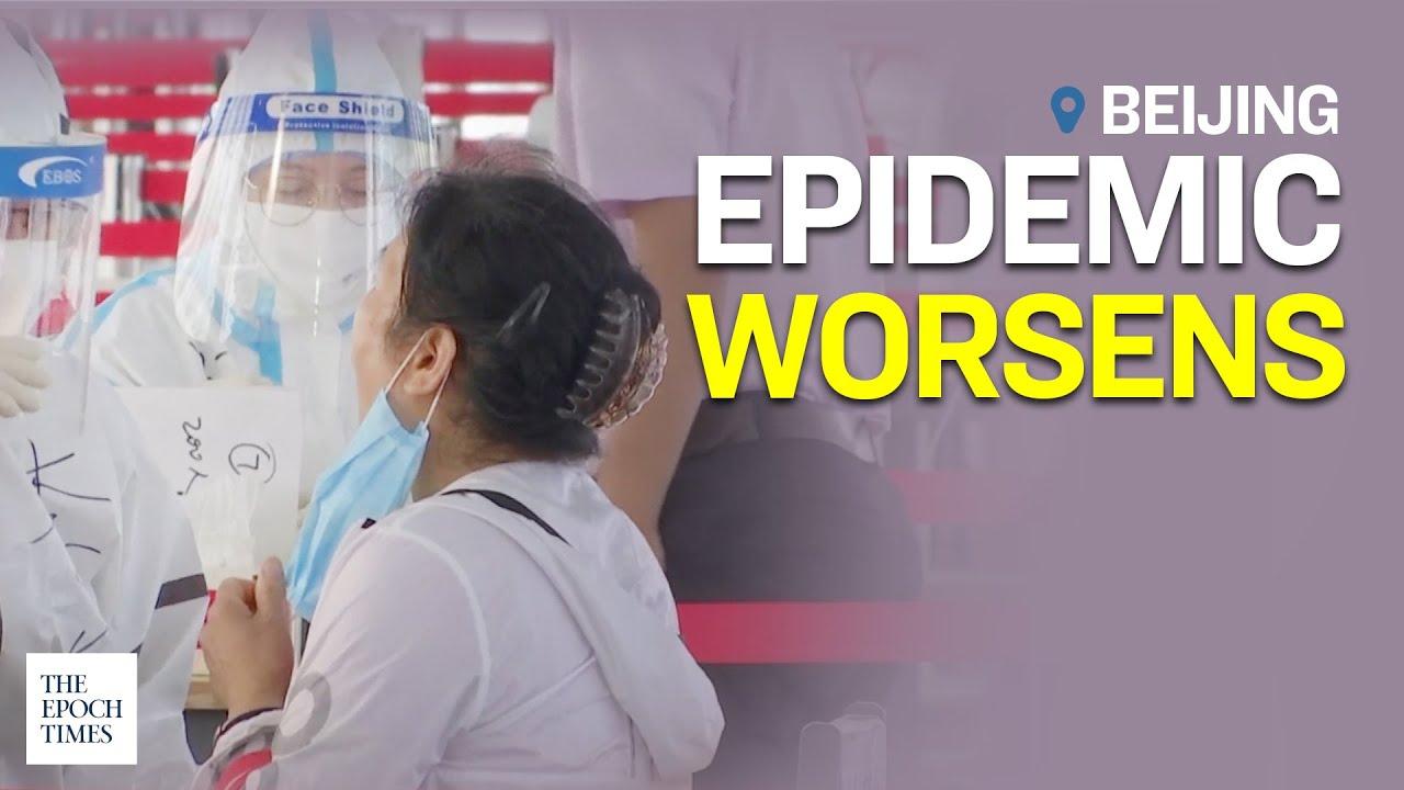 beijings-epidemic-worsens-ccp-virus-covid-19-coronavirus-epoch-news