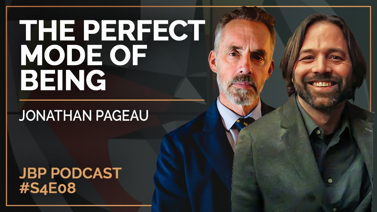 the-perfect-mode-of-being-jonathan-pageau-jordan-b-peterson-podcast-s4-e8