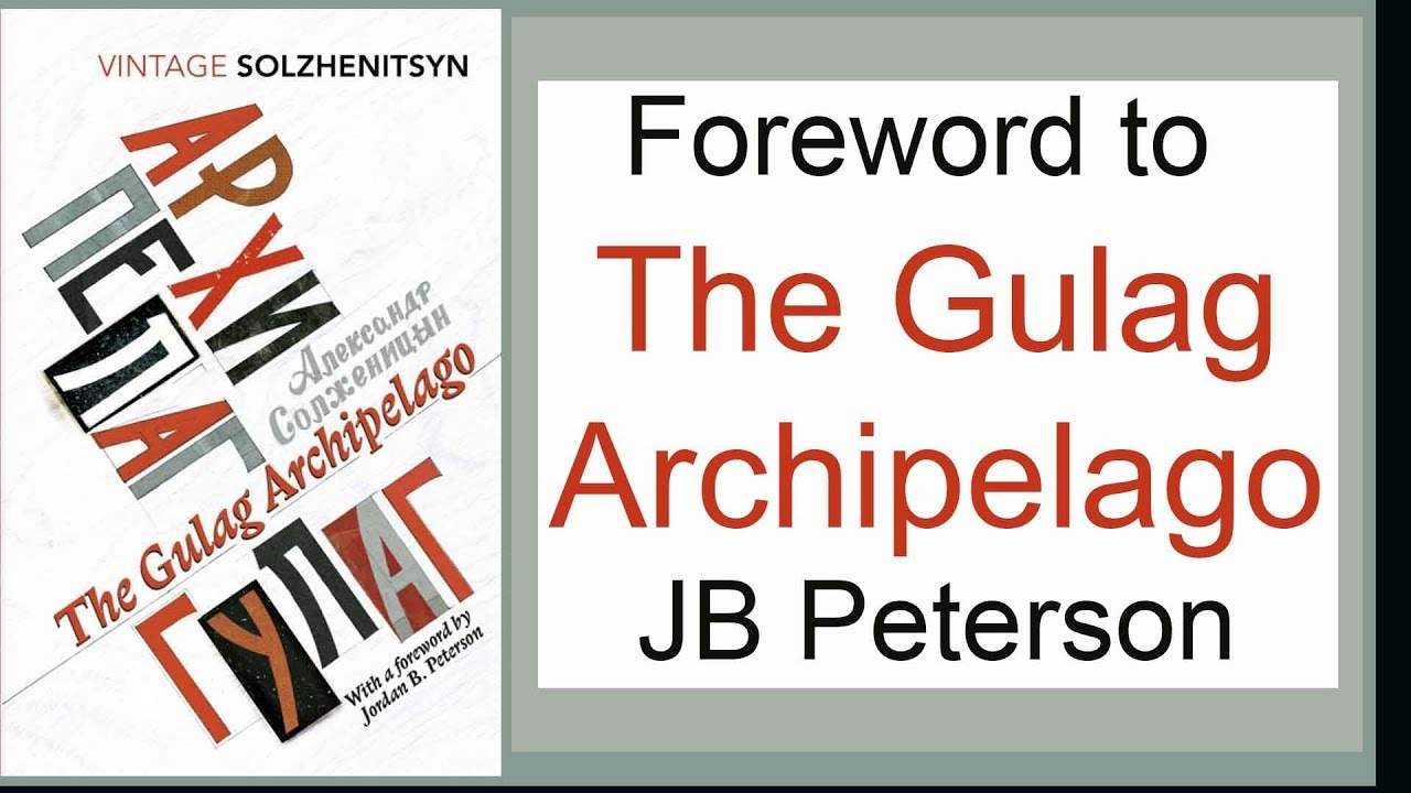 foreword-to-the-gulag-archipelago-50th-anniversary