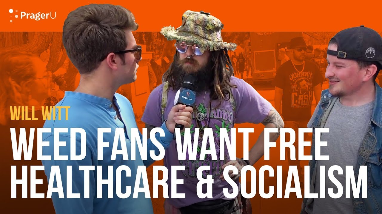 weed-fans-want-free-health-care-and-socialism