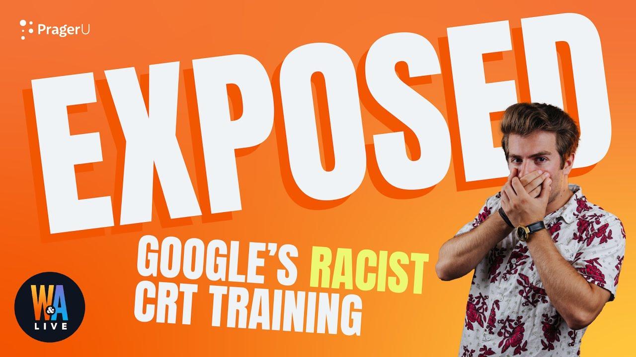 exposed-googles-racist-crt-training-will-amala-live