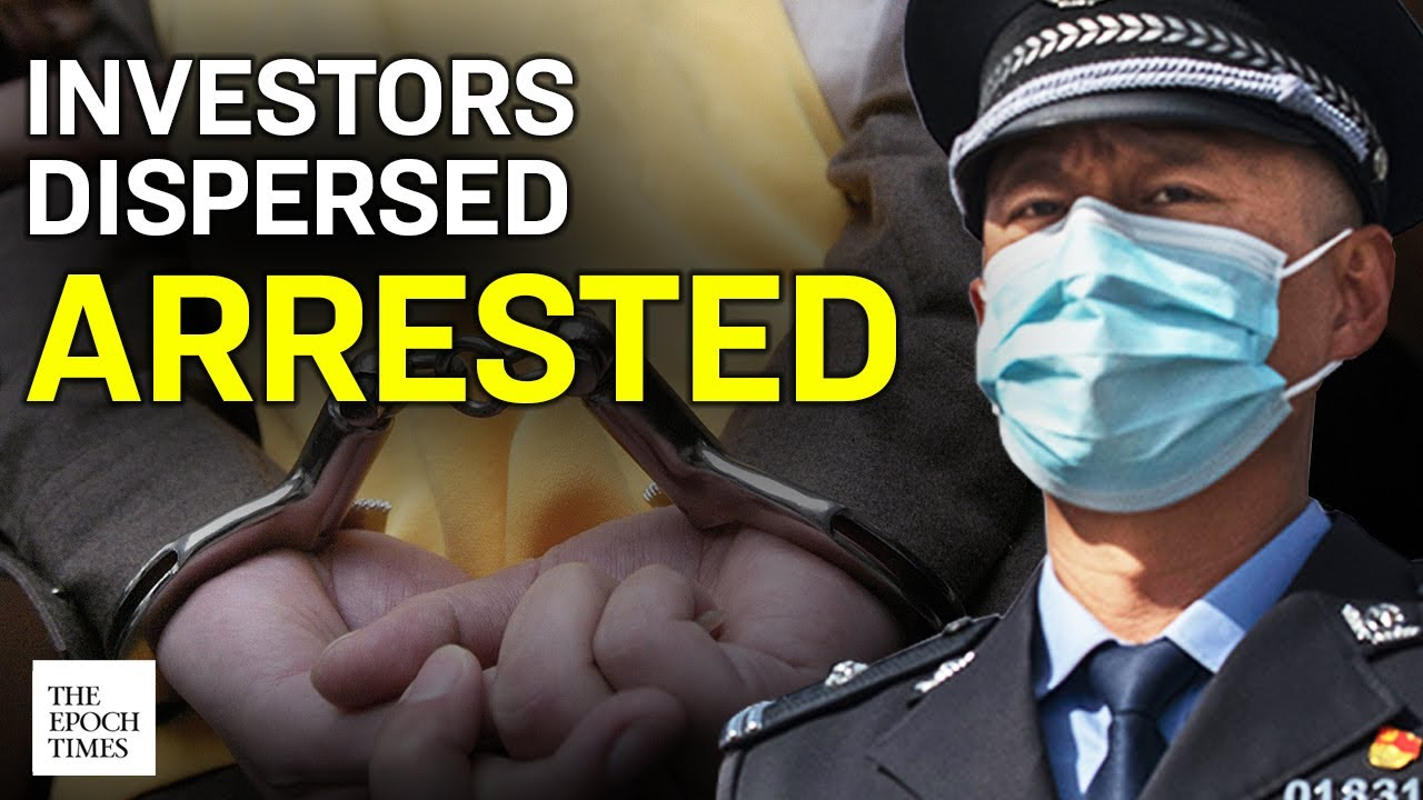 chinese-investors-arrested-for-protesting-against-fintech-company-multi-billion-scam-epoch-news