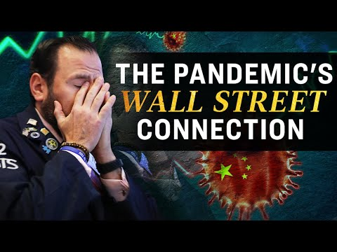 the-pandemics-wall-street-connection-epoch-news-ccp-virus-coronavirus-covid-19-china