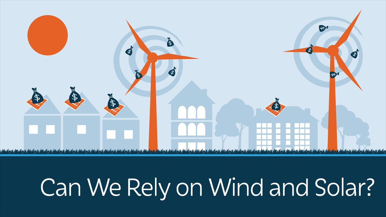 can-we-rely-on-wind-and-solar-energy
