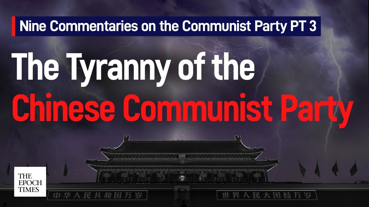 nine-commentaries-on-the-communist-party-pt-3-the-epoch-times