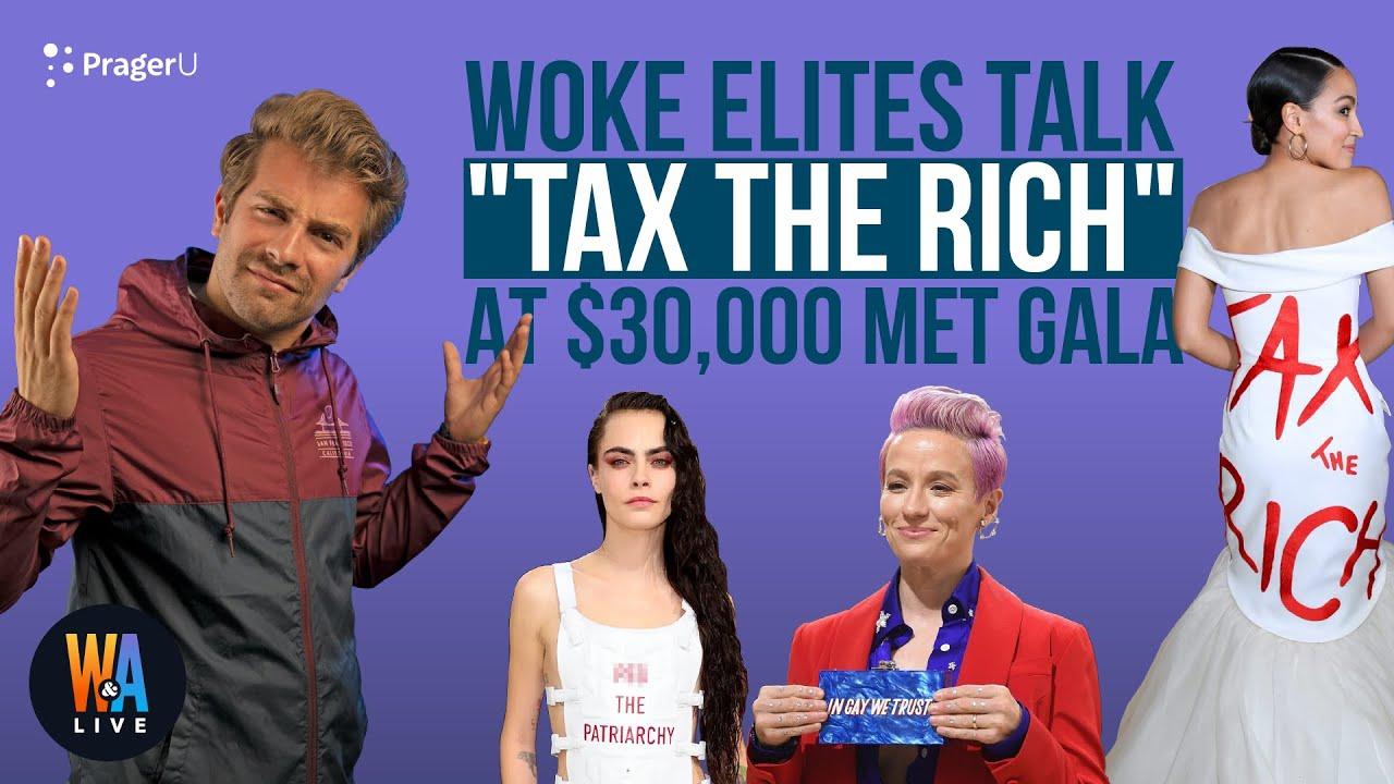 woke-celebrities-talk-tax-the-rich-at-30000-a-ticket-met-gala-will-amala-live