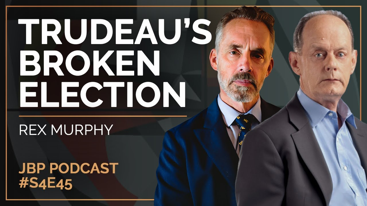 justin-trudeau-and-the-election-that-should-have-never-been-rex-murphy-jbp-podcast-s4-e45
