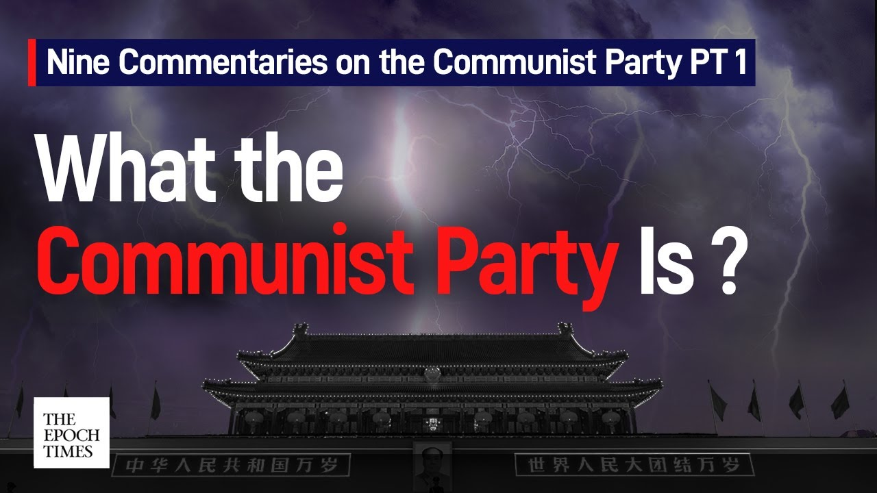 nine-commentaries-on-the-communist-party-pt-1-the-epoch-times