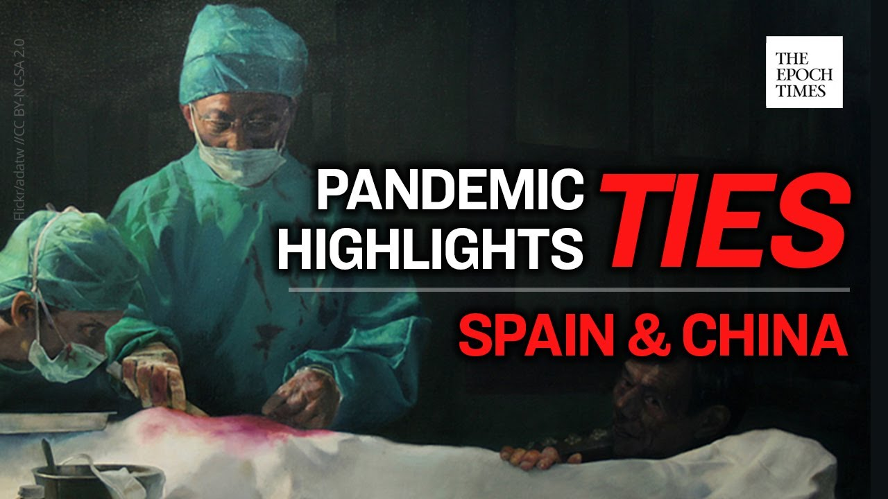 spain-suffers-in-pandemic-for-covering-up-for-china-ccp-virus-covid-19-coronavirus-epoch-news