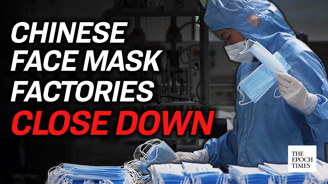 mask-factories-close-down-in-china-ccp-virus-covid-19-coronavirus-epoch-news