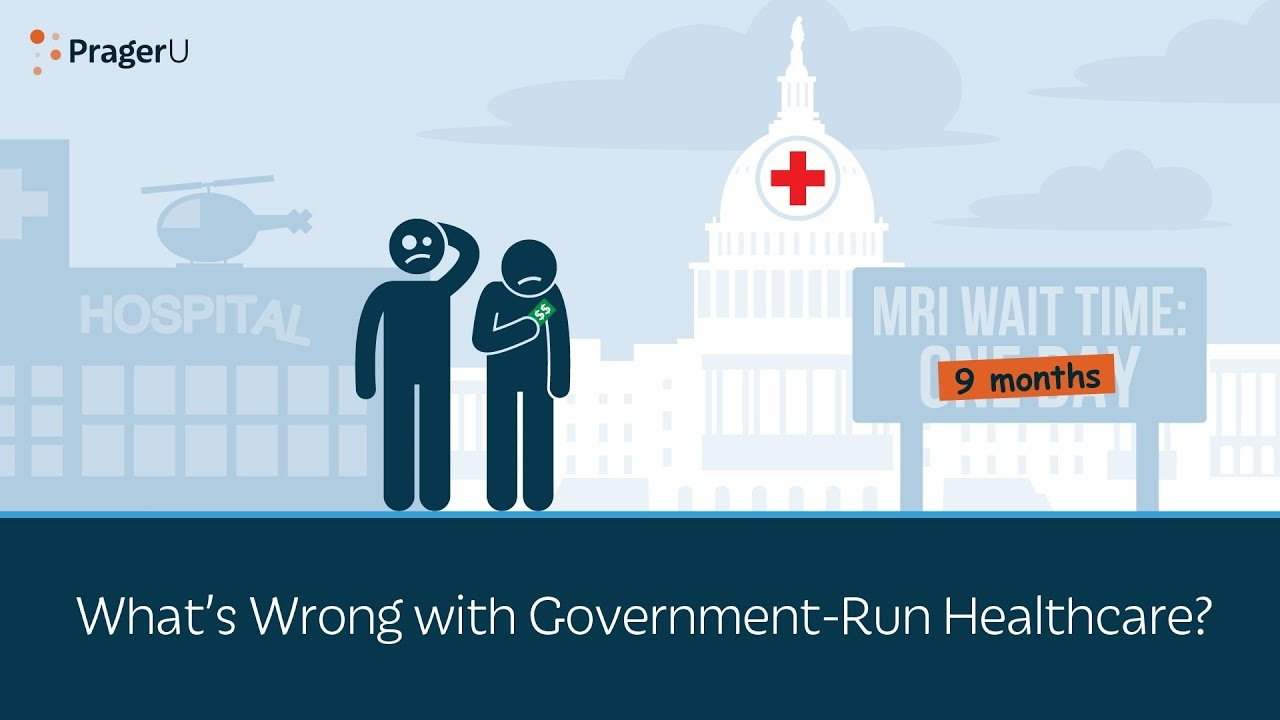 whats-wrong-with-government-run-healthcare