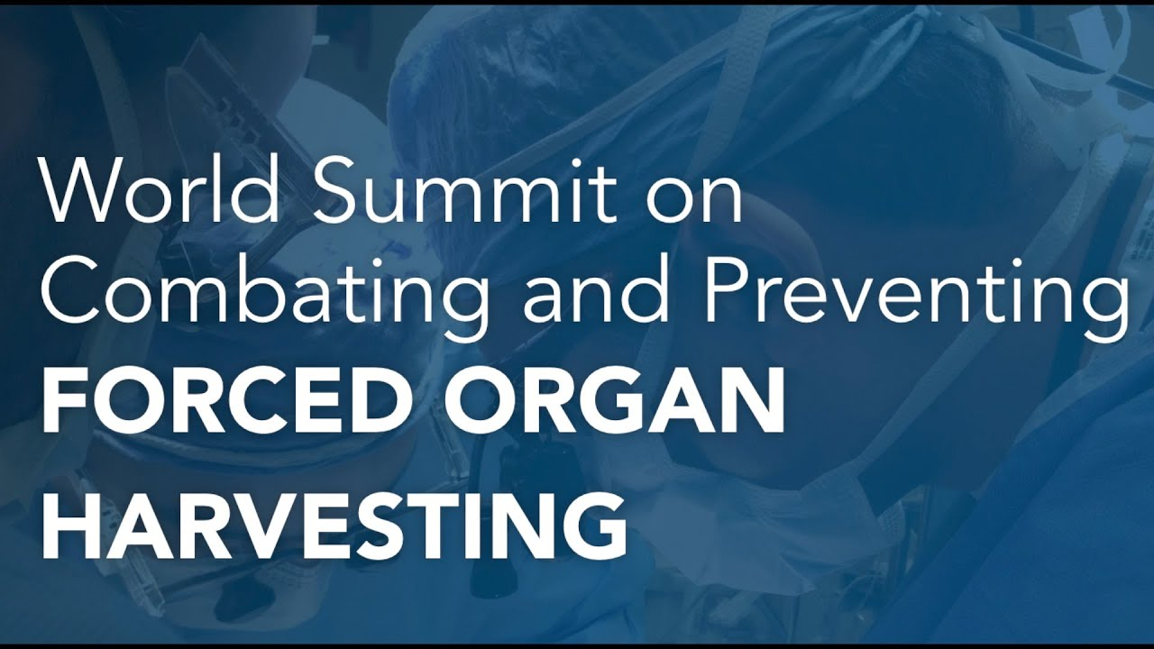 world-summit-against-forced-organ-harvesting-an-alarm-to-humankind