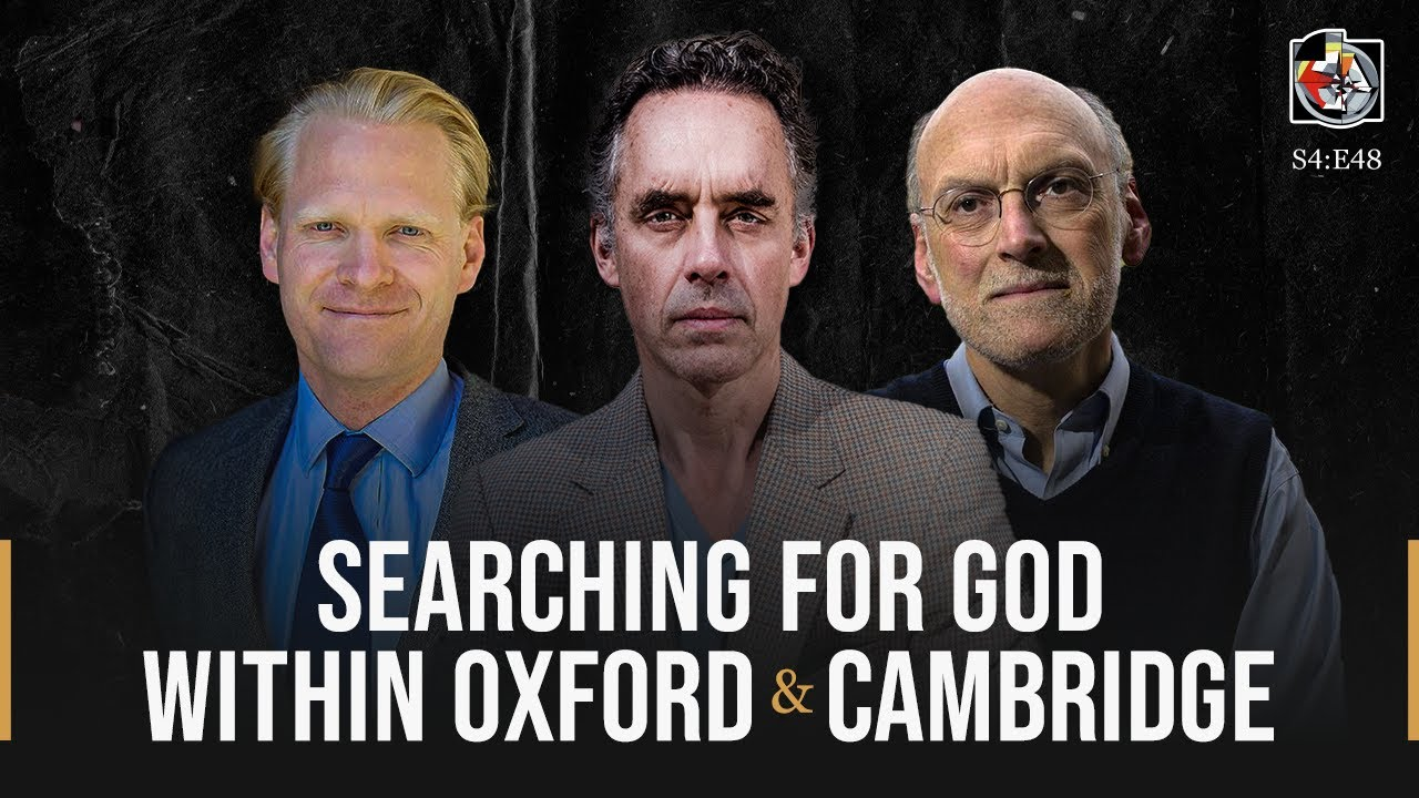 searching-for-god-within-oxford-and-cambridge-james-orr-nigel-biggar-the-jbp-podcast-s4-e48