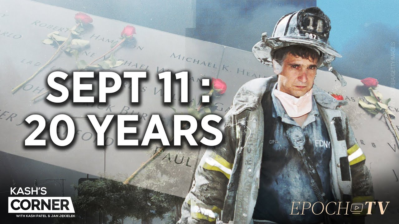 kashs-corner-honoring-the-heroes-the-fallen-of-9-11-is-america-safer-20-years-on-teaser